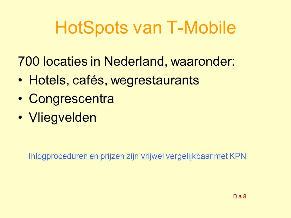 HotSpots van T-Mobile 700 locaties in Nederland, waaronder: