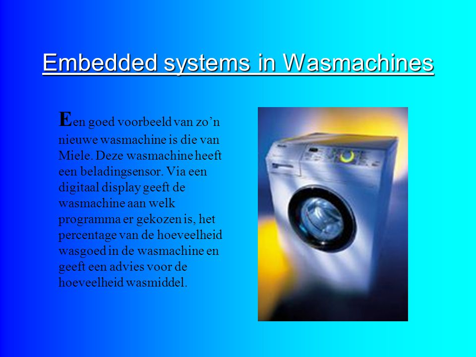Embedded systems in Wasmachines
