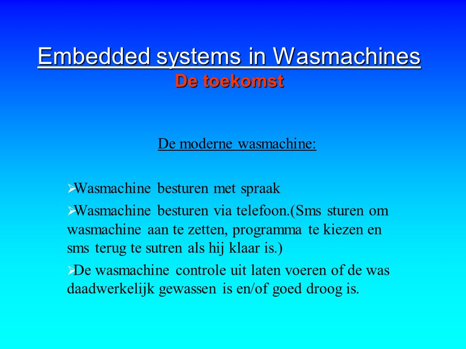 Embedded systems in Wasmachines De toekomst
