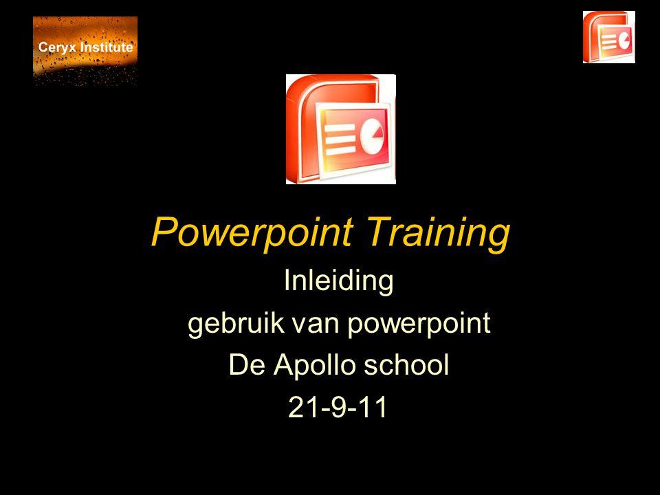 Inleiding gebruik van powerpoint De Apollo school 21-9-11