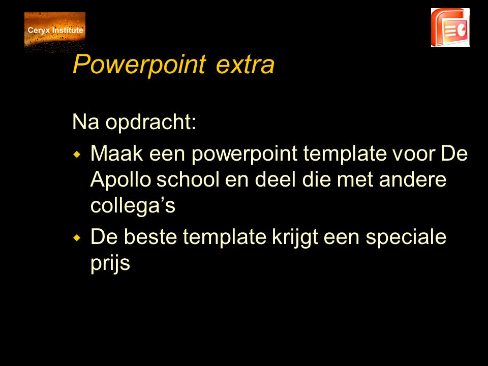 Powerpoint extra Na opdracht: