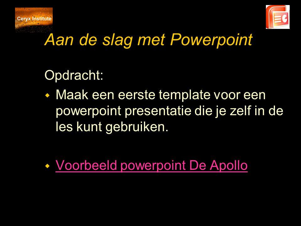 Aan de slag met Powerpoint