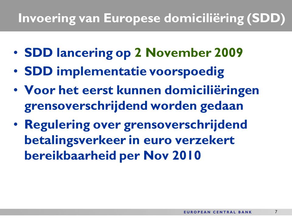 Invoering van Europese domiciliëring (SDD)