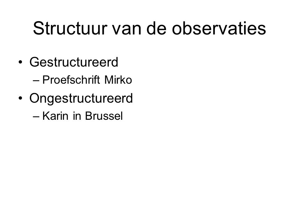 Structuur van de observaties