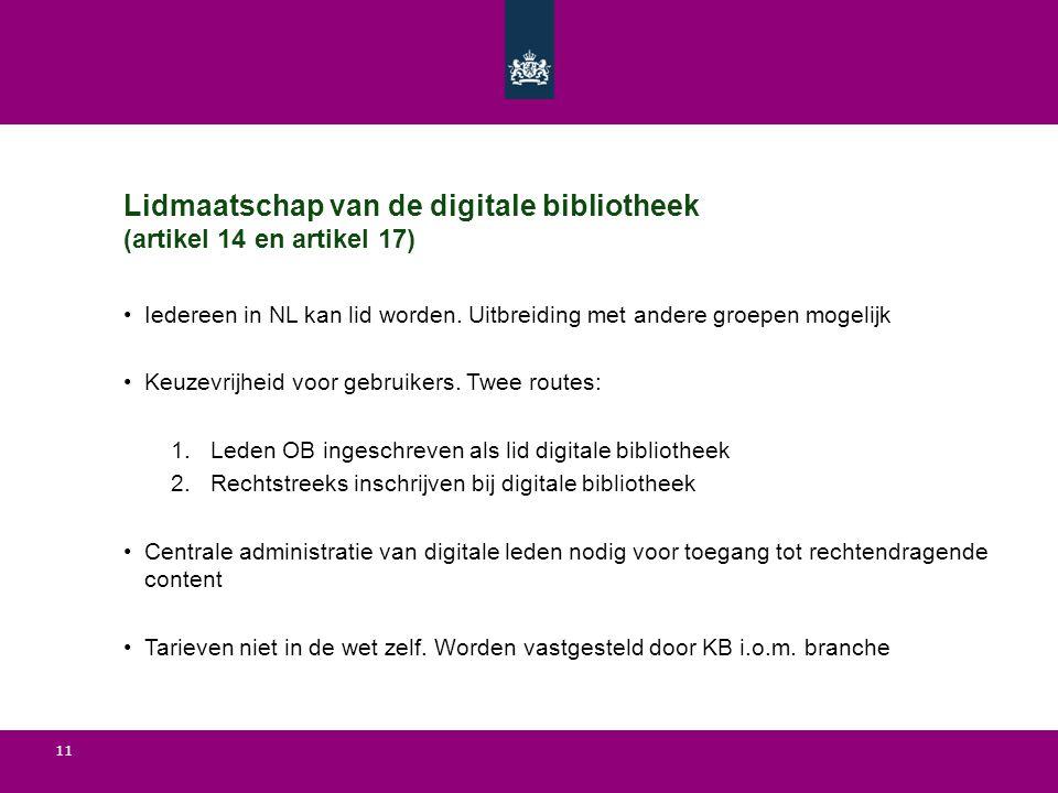 Lidmaatschap van de digitale bibliotheek (artikel 14 en artikel 17)