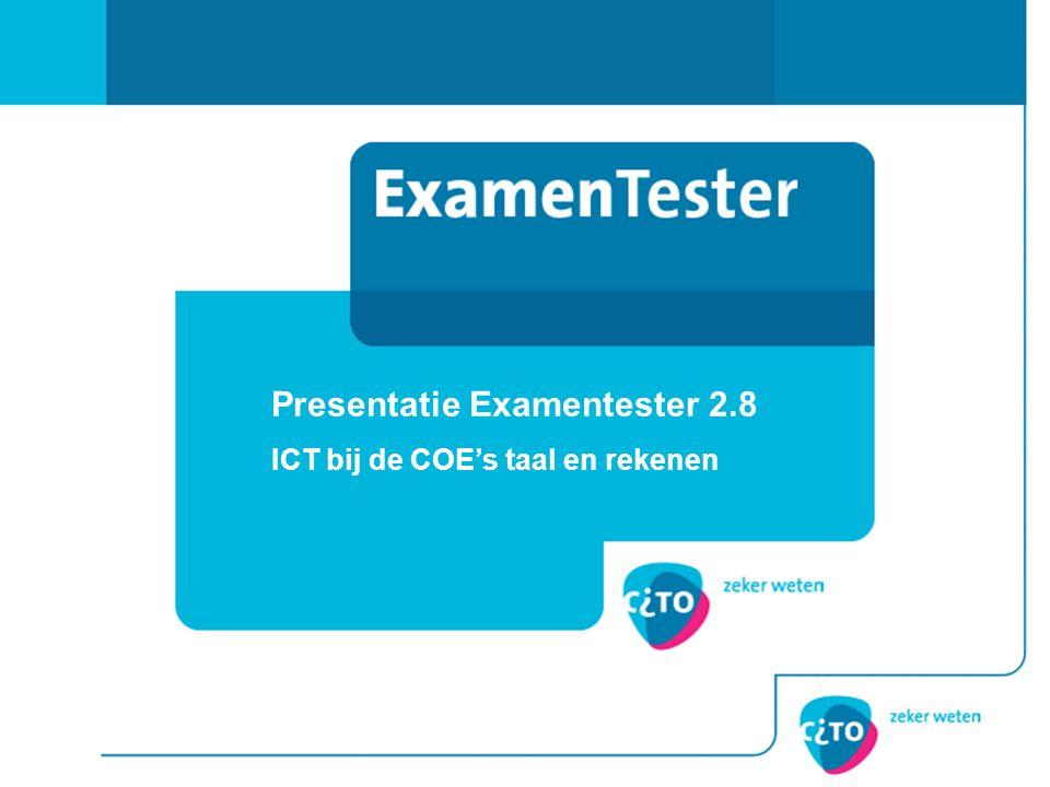 Presentatie Examentester 2.8