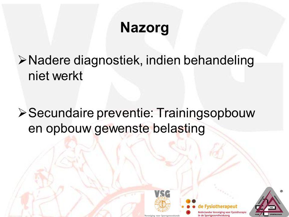 Nazorg Nadere diagnostiek, indien behandeling niet werkt