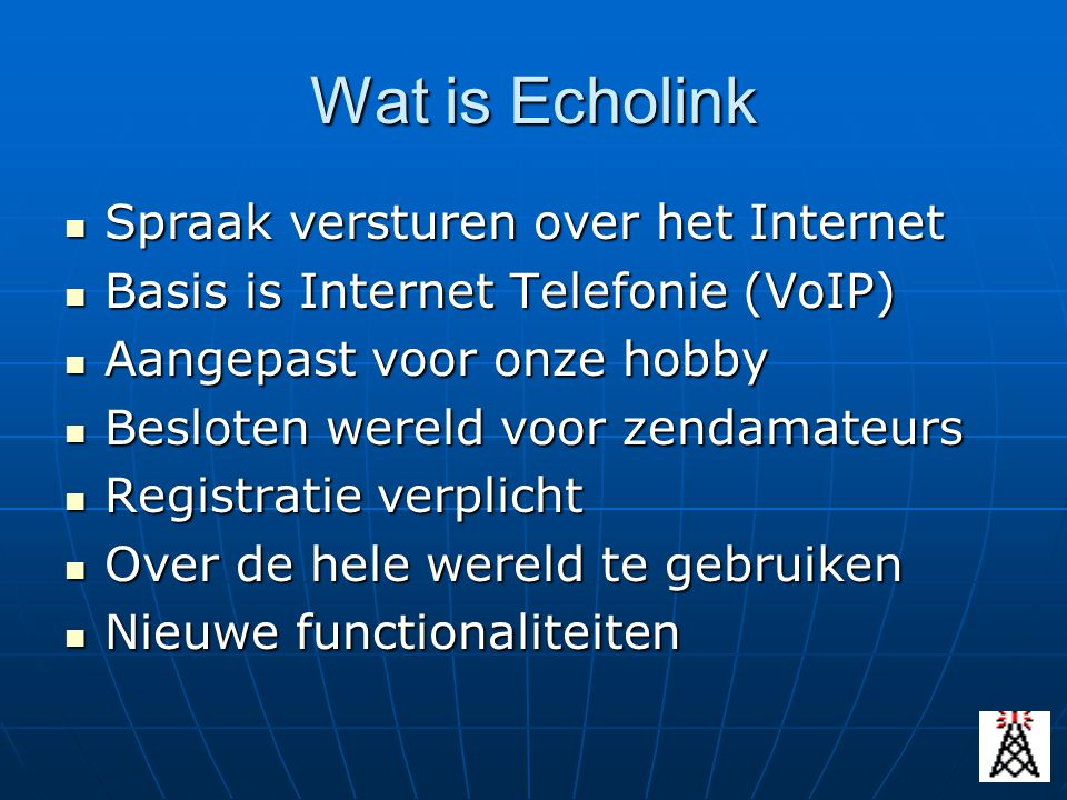 Wat is Echolink Spraak versturen over het Internet