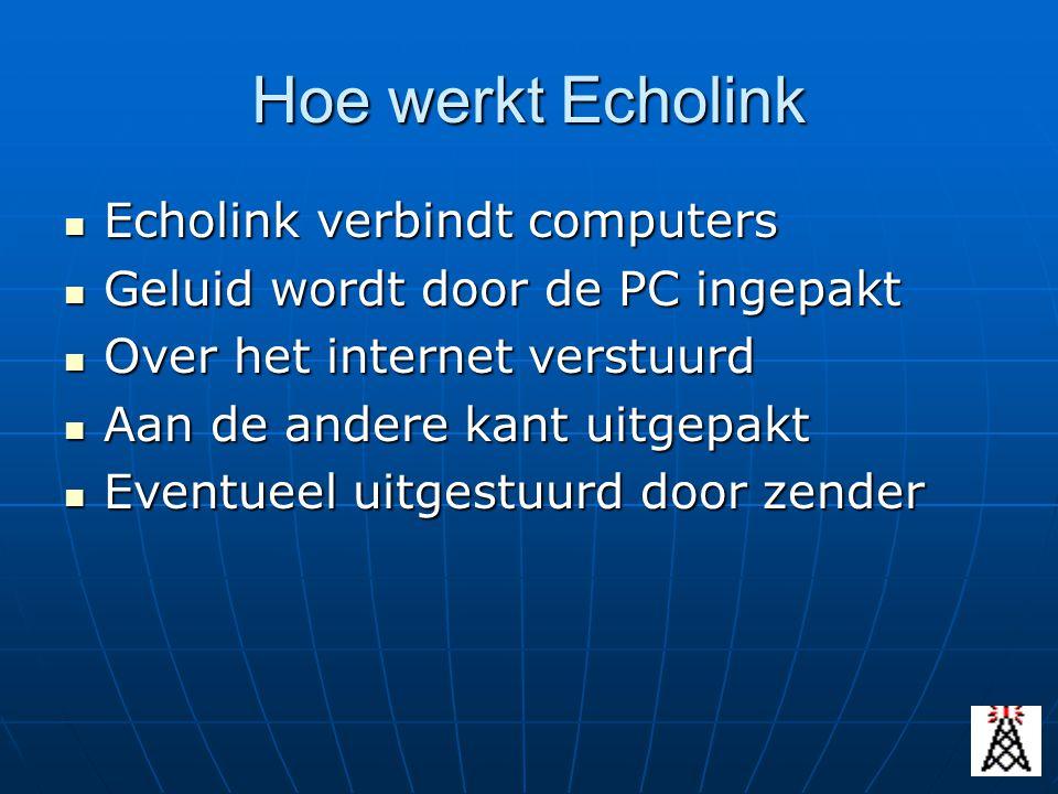 Hoe werkt Echolink Echolink verbindt computers