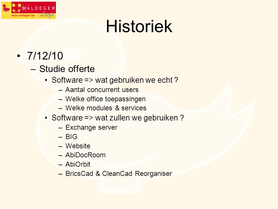 Historiek 7/12/10 Studie offerte