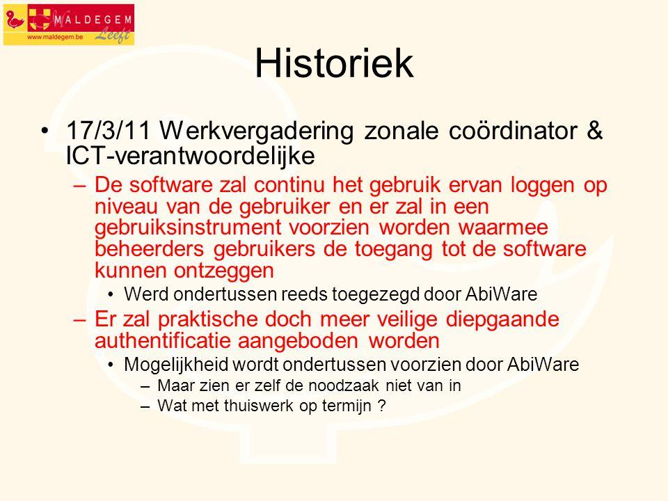Historiek 17/3/11 Werkvergadering zonale coördinator & ICT-verantwoordelijke.