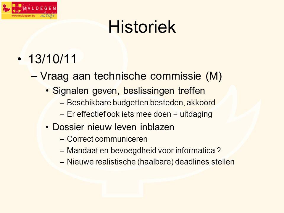 Historiek 13/10/11 Vraag aan technische commissie (M)