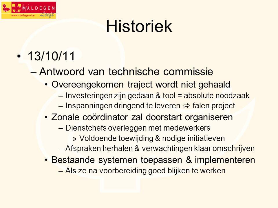 Historiek 13/10/11 Antwoord van technische commissie