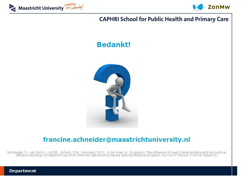 Bedankt! francine.schneider@maastrichtuniversity.nl