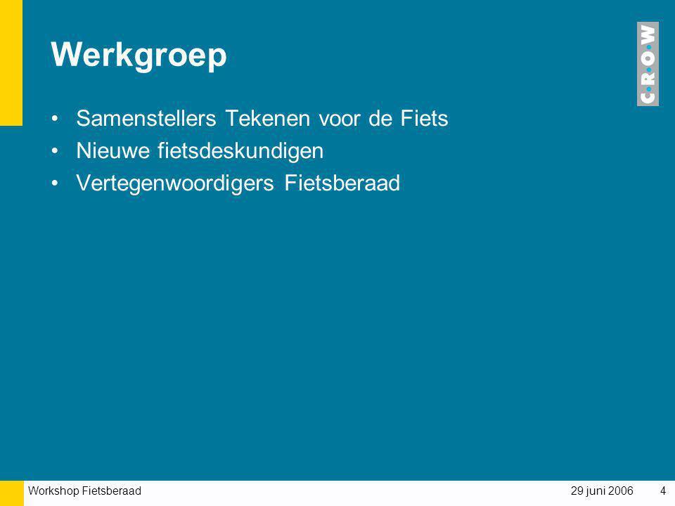Werkgroep Samenstellers Tekenen voor de Fiets Nieuwe fietsdeskundigen