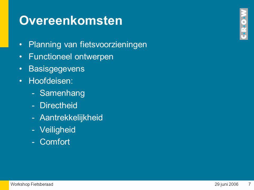 Overeenkomsten Planning van fietsvoorzieningen Functioneel ontwerpen