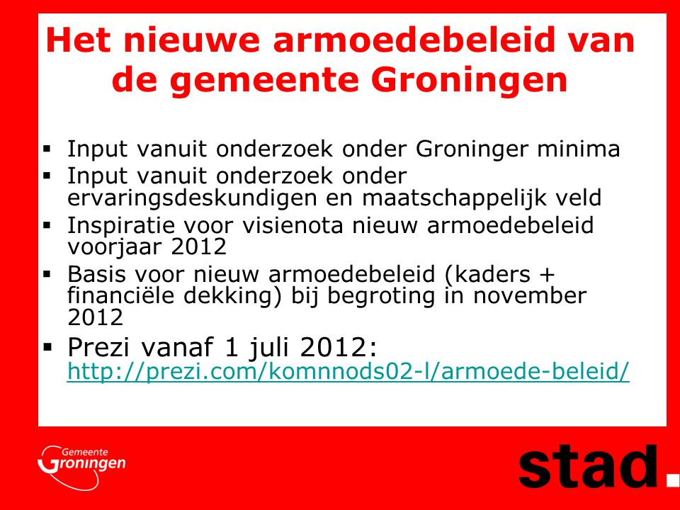 Het nieuwe armoedebeleid van de gemeente Groningen