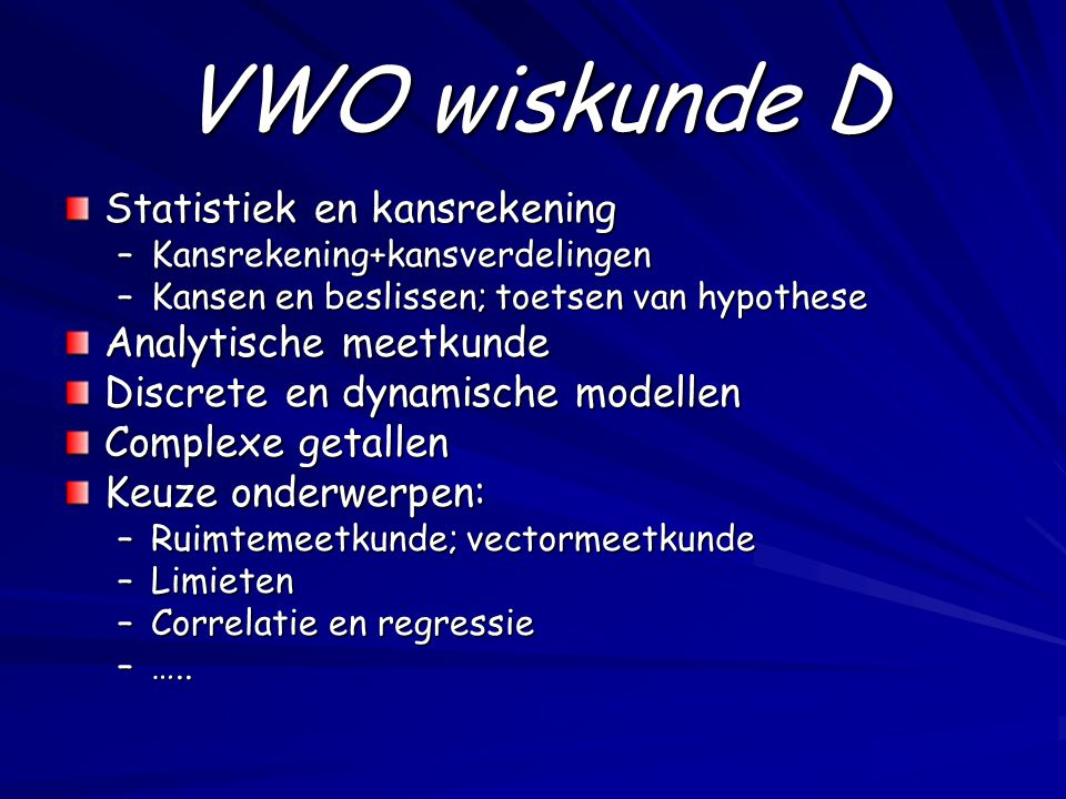 VWO wiskunde D Statistiek en kansrekening Analytische meetkunde