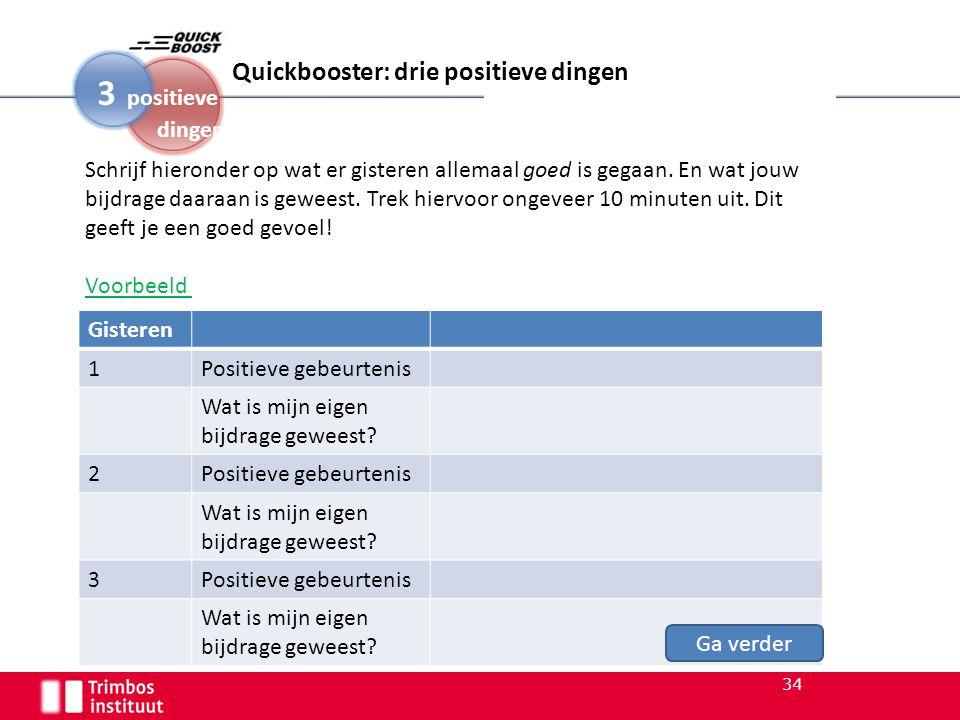 3 positieve Quickbooster: drie positieve dingen 1.0-1 dingen