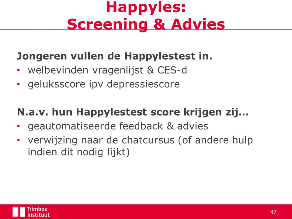 Happyles: Screening & Advies