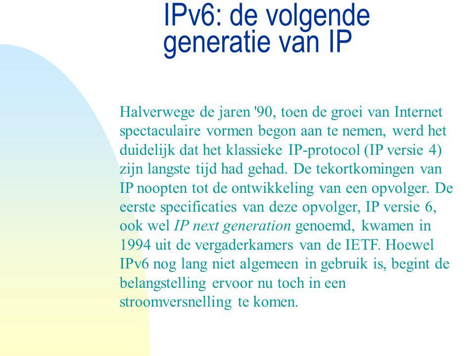 IPv6: de volgende generatie van IP