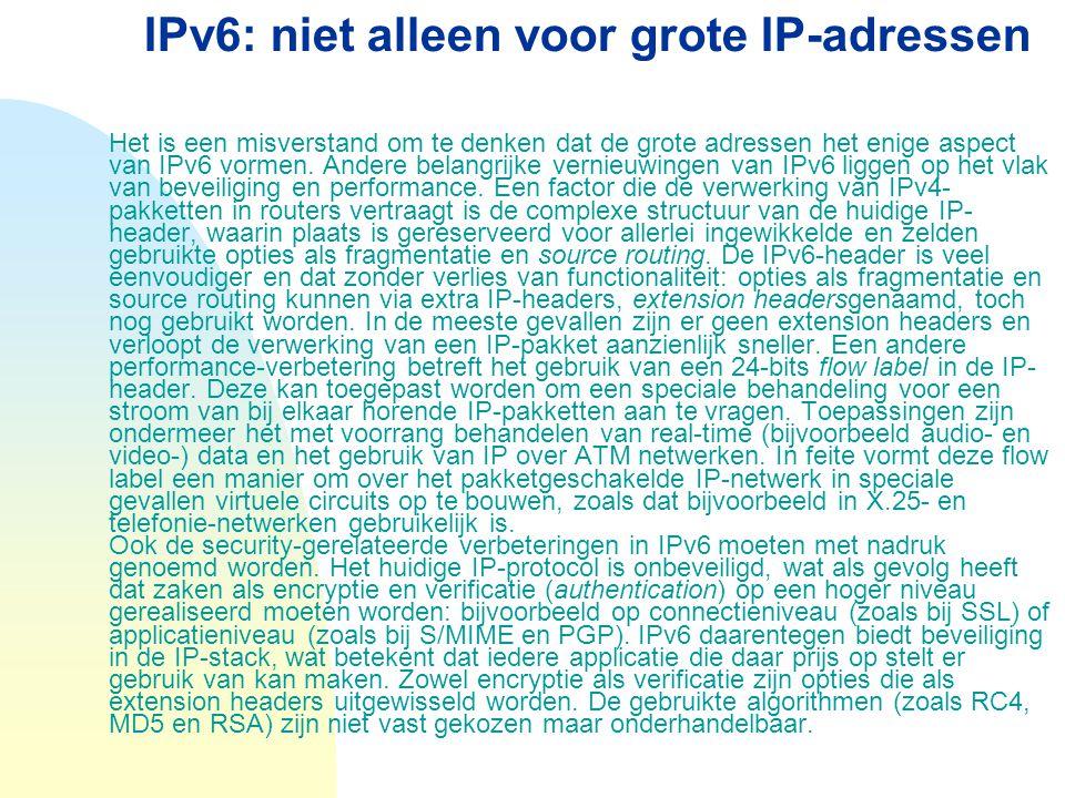 IPv6: niet alleen voor grote IP-adressen