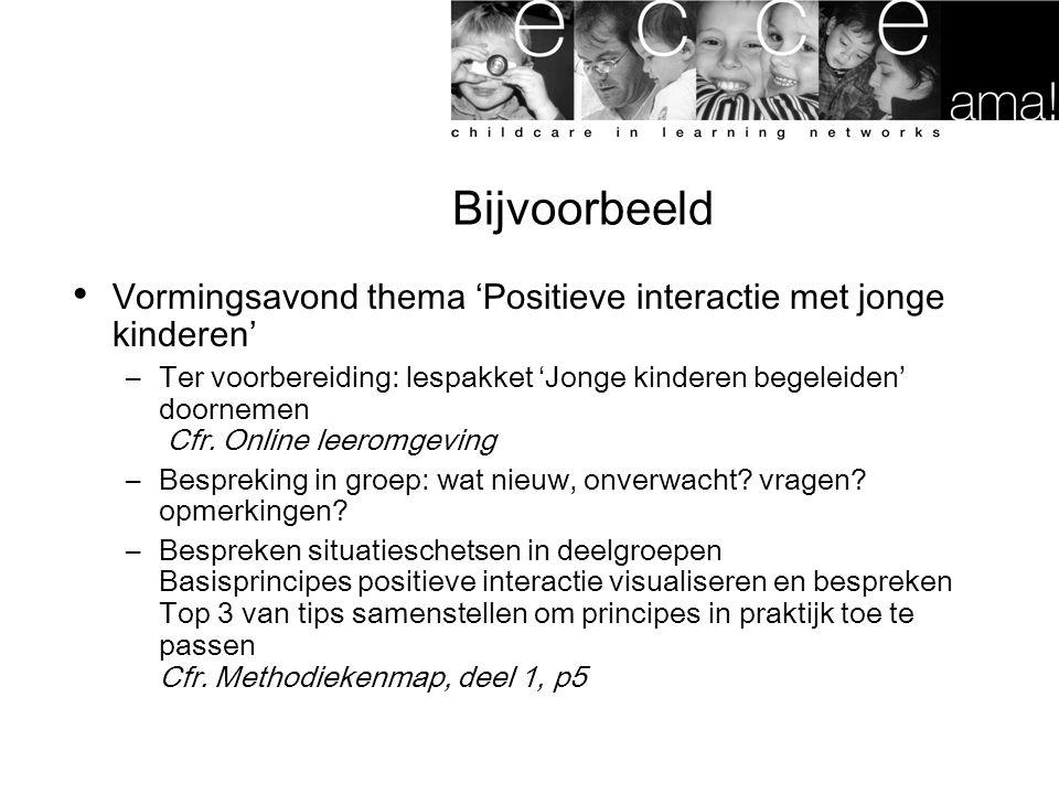 Bijvoorbeeld Vormingsavond thema 'Positieve interactie met jonge kinderen'