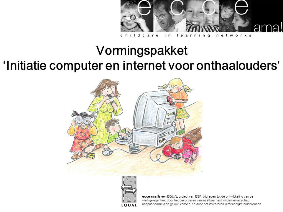 Vormingspakket 'Initiatie computer en internet voor onthaalouders'