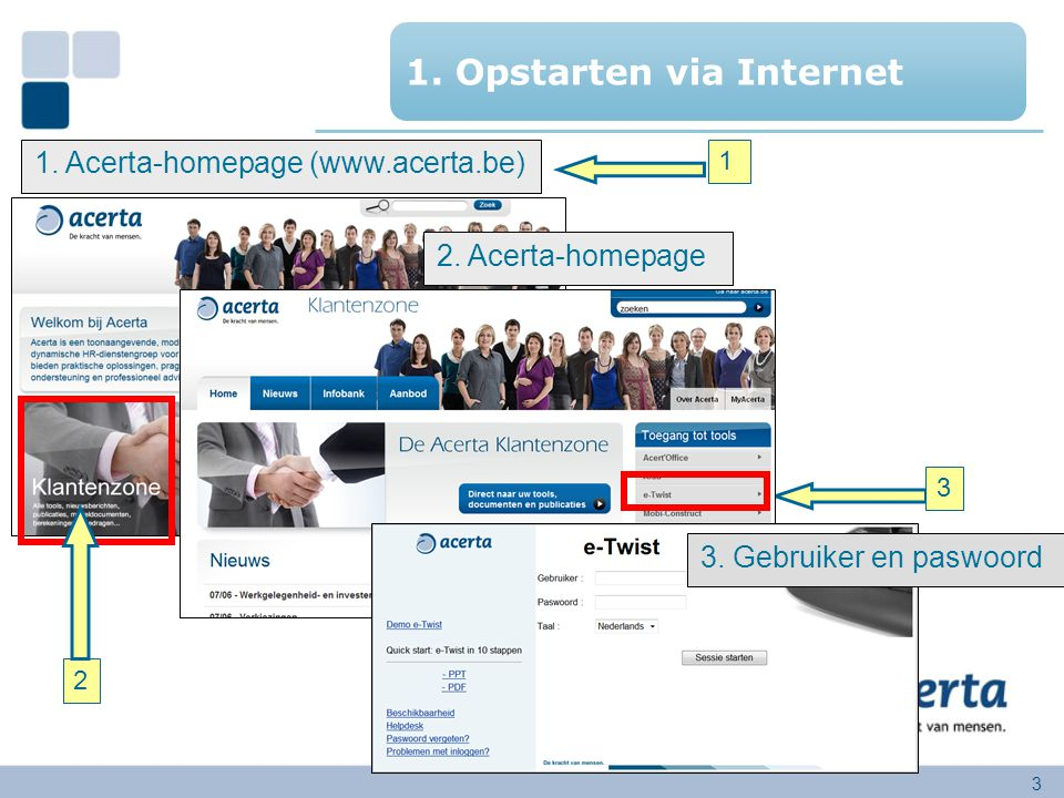 1. Opstarten via Internet