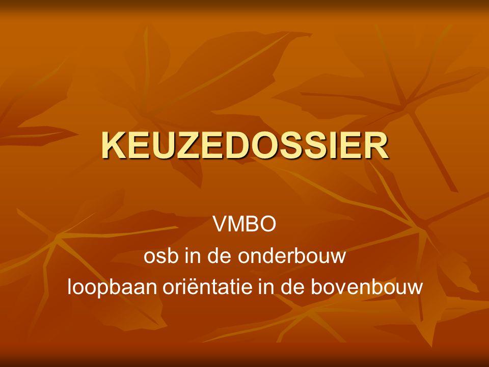 VMBO osb in de onderbouw loopbaan oriëntatie in de bovenbouw
