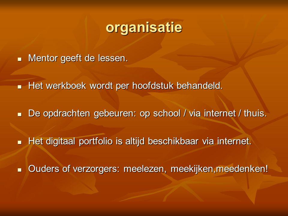 organisatie Mentor geeft de lessen.