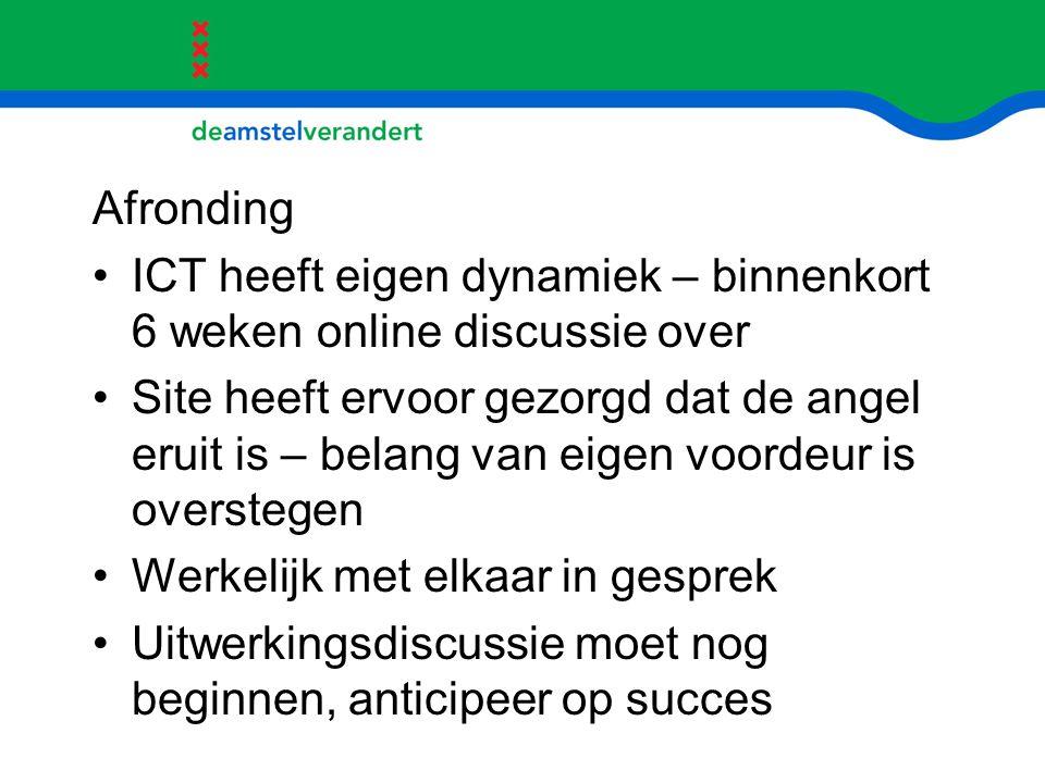 Afronding ICT heeft eigen dynamiek – binnenkort 6 weken online discussie over.