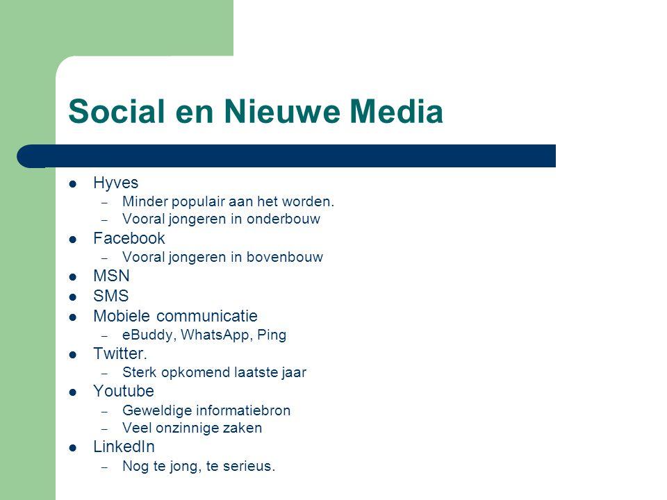 Social en Nieuwe Media Hyves Facebook MSN SMS Mobiele communicatie
