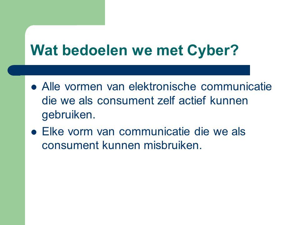Wat bedoelen we met Cyber