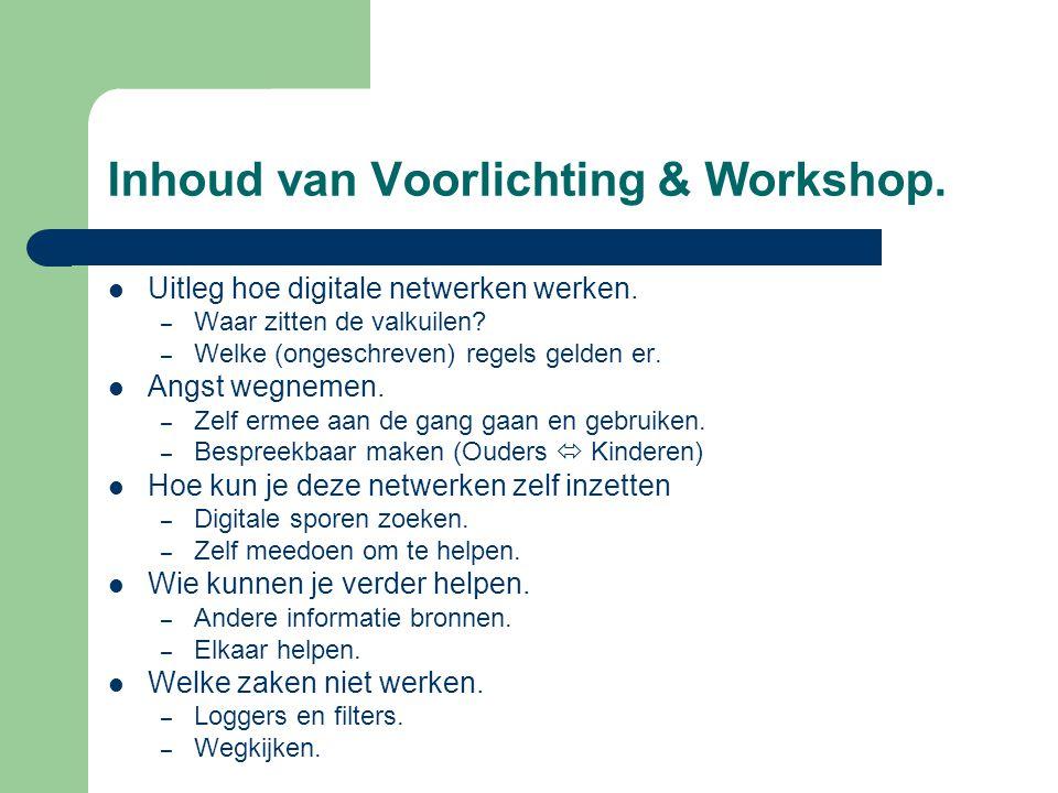 Inhoud van Voorlichting & Workshop.