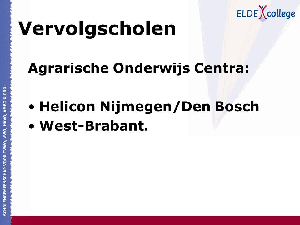 Vervolgscholen Agrarische Onderwijs Centra: Helicon Nijmegen/Den Bosch