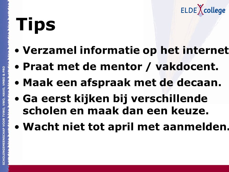 Tips Verzamel informatie op het internet.