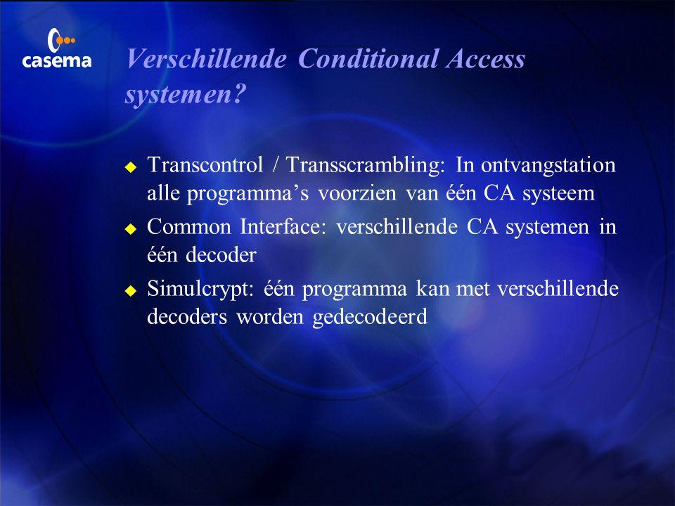 Verschillende Conditional Access systemen