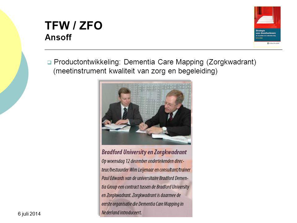 TFW / ZFO Ansoff Productontwikkeling: Dementia Care Mapping (Zorgkwadrant) (meetinstrument kwaliteit van zorg en begeleiding)