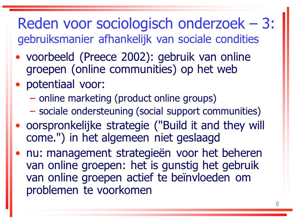 Reden voor sociologisch onderzoek – 3: gebruiksmanier afhankelijk van sociale condities