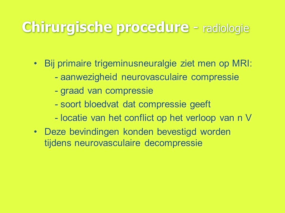 Chirurgische procedure - radiologie