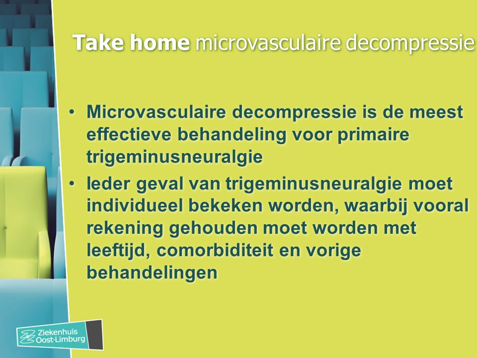 Take home microvasculaire decompressie