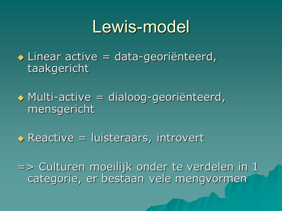 Lewis-model Linear active = data-georiënteerd, taakgericht