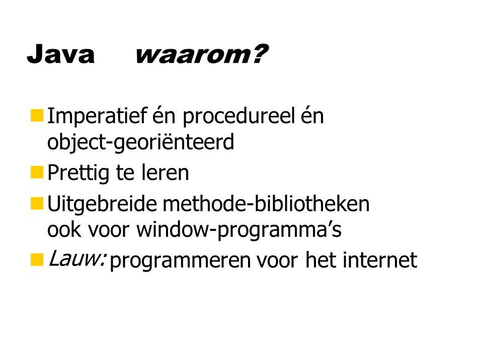 Java waarom Imperatief én procedureel én object-georiënteerd