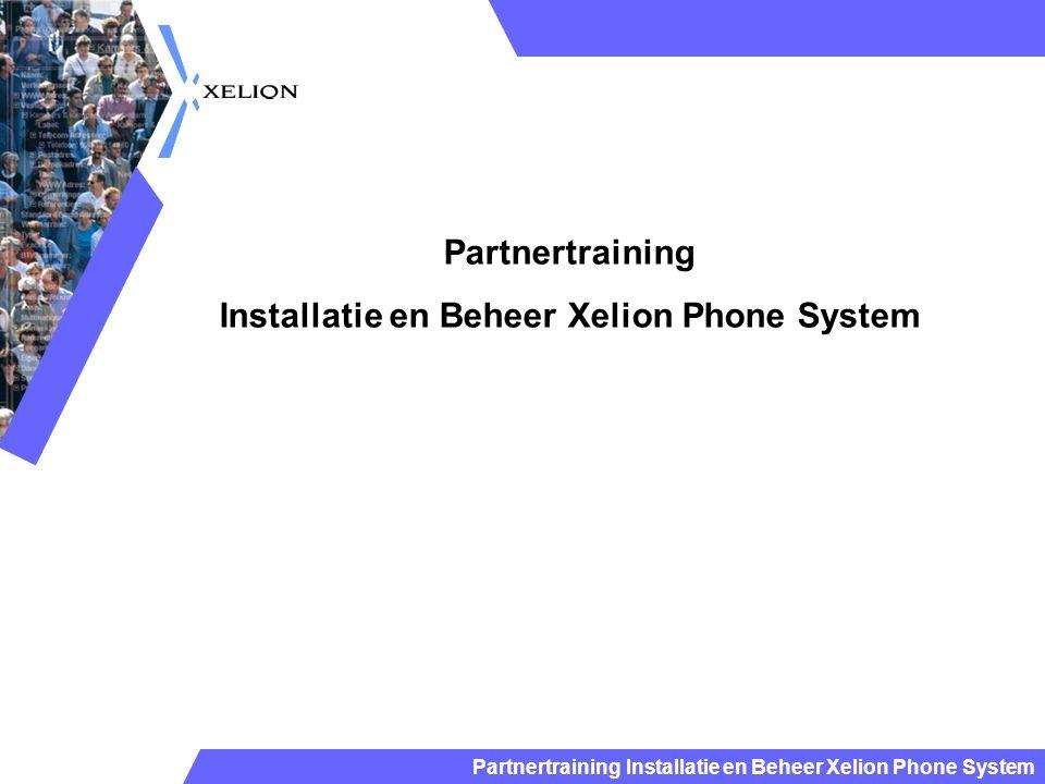 Installatie en Beheer Xelion Phone System