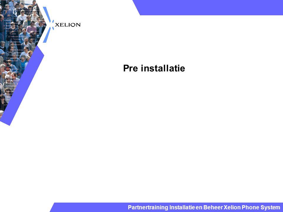 Pre installatie