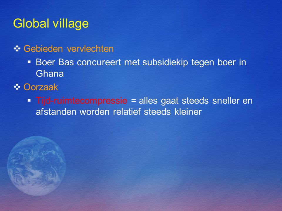 Global village Gebieden vervlechten