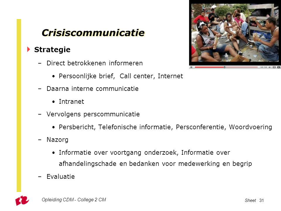 Crisiscommunicatie Strategie Direct betrokkenen informeren