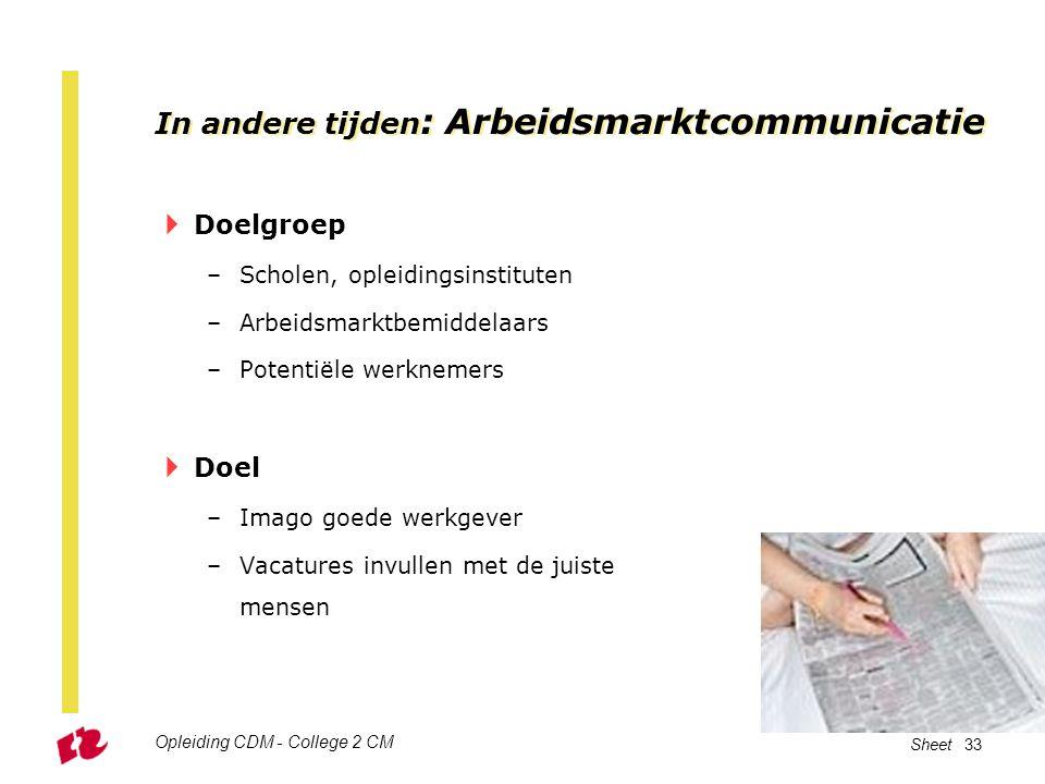 In andere tijden: Arbeidsmarktcommunicatie