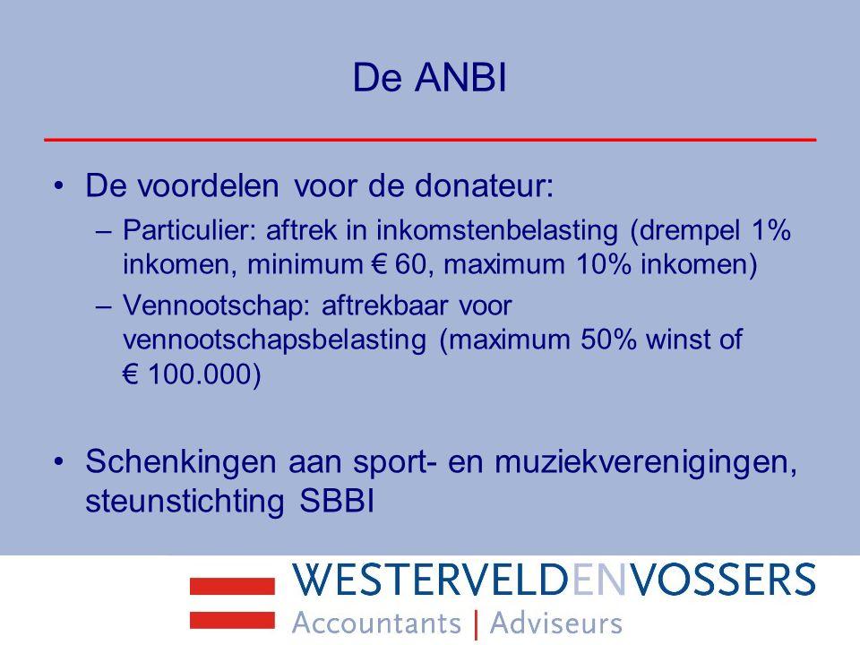 De ANBI De voordelen voor de donateur: